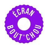 ECRAN BOUT'CHOU