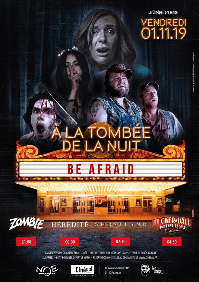 vendredi 1er novembre : A LA TOMBEE DE LA NUIT 10th : BE AFRAID